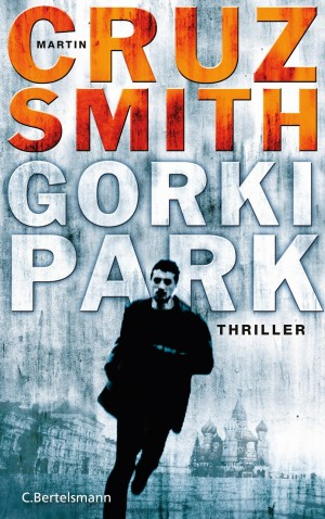 Gorki Park Martin Cruz Smith